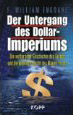 William F. Engdahl: Der Untergang des Dollarimperiums